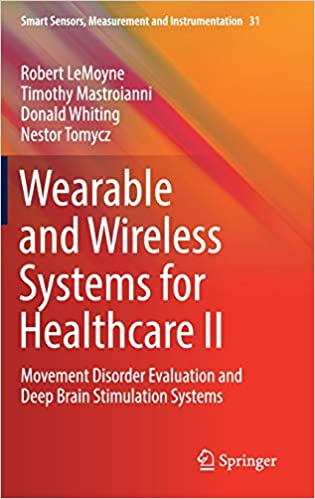 Wearable And Wireless Systems For Healthcare Ii: Movement Disorder Evaluation And Deep Brain Stimulation Systems Descargar ebooks PDF