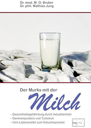 Der Murks mit der Milch (Aus der Sprechstunde)