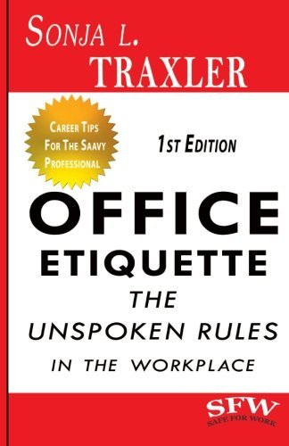 Office Etiquette: The Unspoken Rules in the Workplace