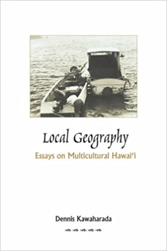 local geography essays on multicultural hawaii dennis kawaharada  local geography essays on multicultural hawaii dennis kawaharada 9780970959720 com books