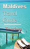 Maldives Travel Guide: Tourism