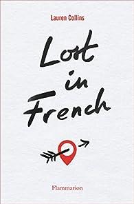 Lost in French par Lauren Collins