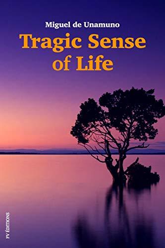 Tragic sense of life: Premium Ebook (English Edition) eBook