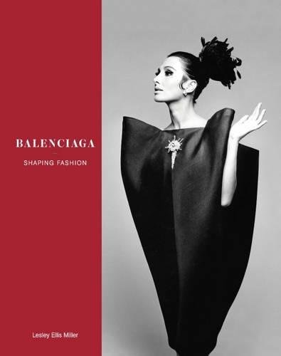 Image of Balenciaga: Shaping Fashion