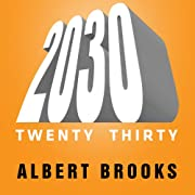 2030: The Real Story of What Happens to…