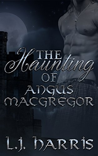 The Haunting of Angus Macgregor