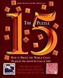 img - for Jerry Slocum: The 15 Puzzle Book : How It Drove the World Crazy (Hardcover); 2006 Edition book / textbook / text book