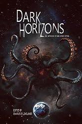 Dark Horizons: An Anthology of Dark Science Fiction