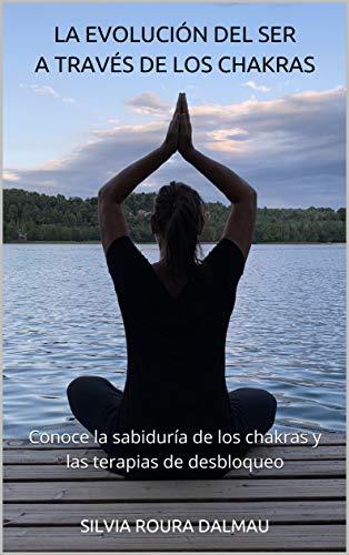 Amazon.com: La evolución del Ser a través de los Chakras ...