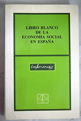 LIBRO BLANCO DE LA ECONOMIA SOCIAL EN ESPAÑA: Amazon.es: BAREA TEJEIRO, JOSE: Libros