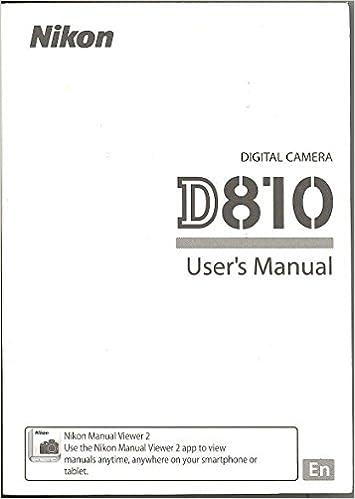 Nikon D810 Original User's Manual: Amazon com: Books