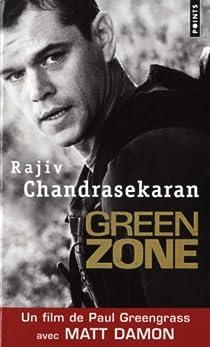 Green Zone. Les Américains à Bagdad par Chandrasekaran
