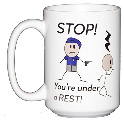 STOP - You're Under A Rest - Funny Coffee Mug Humor for Musicians