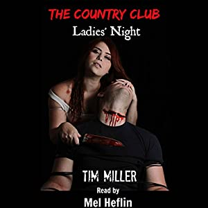 The Country Club: Ladies' Night Audiobook