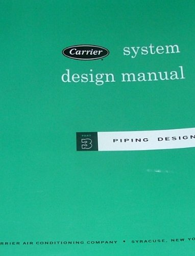 Carrier System Design Manual Part 3 Piping Design Carrier Amazon Com Books