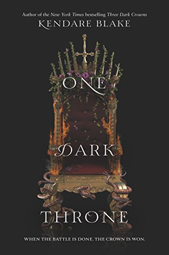 One Dark Throne (Three Dark Crowns) by [Blake, Kendare]