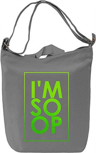 I'm So Op Borsa Giornaliera Canvas Canvas Day Bag| 100% Premium Cotton Canvas| DTG Printing|