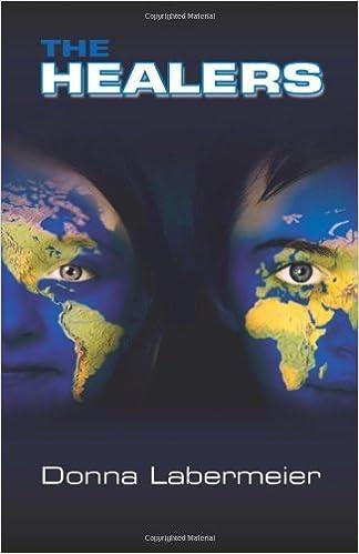 Laden Sie epub kostenlos Englisch herunter The Healers PDF by Donna Labermeier