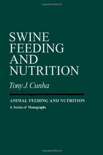 Swine Feeding and Nutrition (Animal feeding and nutrition)