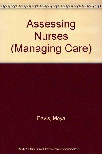 Assessing Nurses (Managing Care)