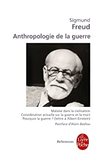 Anthropologie de la guerre par Sigmund Freud