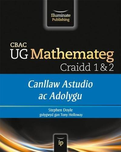 Read Online CBAC UG Mathemateg Craidd 1&2: Canllaw Astudio ac Adolygu pdf