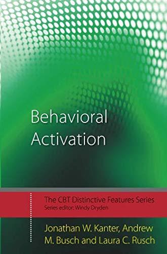 Behavioral Activation (CBT Distinctive Features)