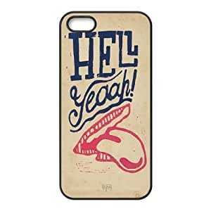 HELL YEAH Design Cheap Custom Hard Case Cover for iPhone 5,5S, HELL YEAH iPhone 5,5S Case