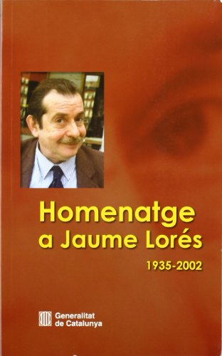 Descargar Libro Homenatge A Jaume Lorés 1935-2002 Desconocido