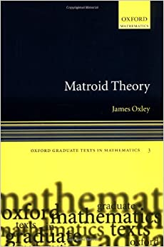 Book Matroid Theory (Oxford Graduate Texts in Mathematics)