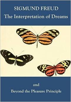 Book The Interpretation of Dreams and Beyond the Pleasure Principle by Sigmund Freud (2015-08-01)