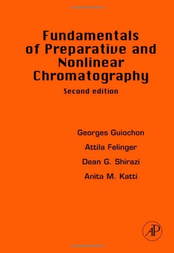 Fundamentals of Preparative and Nonlinear Chromatography