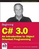 Beginning C# 3.0, Jack Purdum, 0470261293