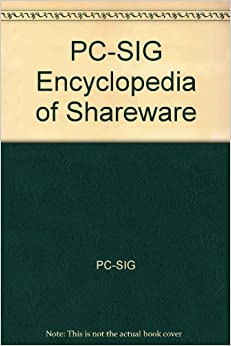 'PC-SIG' Encyclopedia of Shareware