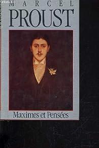 Maximes et pensées par Marcel Proust