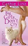Big Girls Don't Cry (Berkley Sensation)