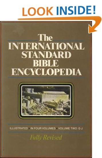 International Standard Bible Encyclopedia: E-J