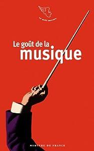 """Afficher """"Le goût de la musique"""""""