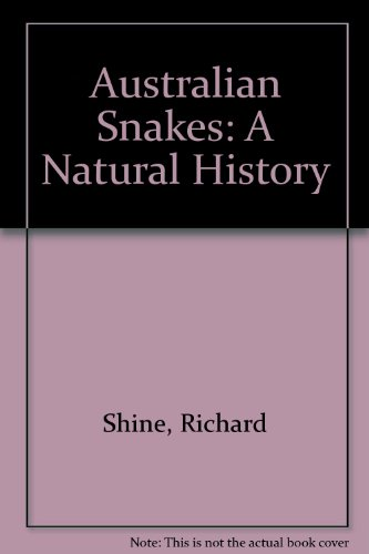 Books : Australian Snakes: A Natural History
