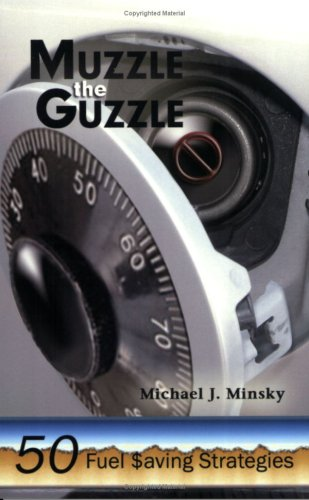Muzzle the Guzzle -50 Fuel Saving Strategies
