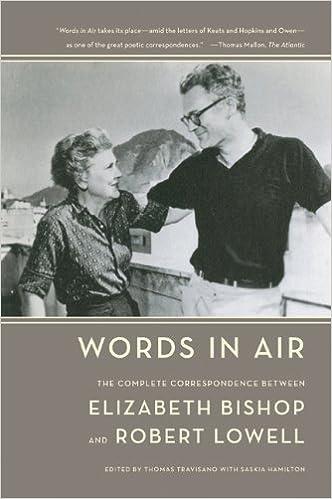Words In Air The Complete Correspondence Between Elizabeth Bishop