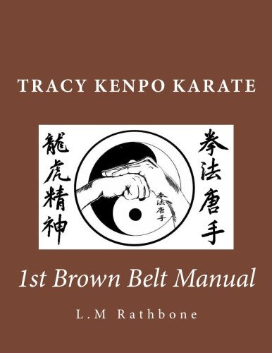 Tracy Kenpo: 1st Brown Belt: Picture Manual