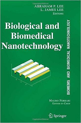 Biological and Biomedical Nanotechnology (Biomems and Biomedical Nanotechnology, Vol. 1)