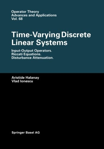 Time-Varying Discrete Linear Systems: Input-Output Operators. Riccati Equations. Disturbance Attenuation (Operator Theor