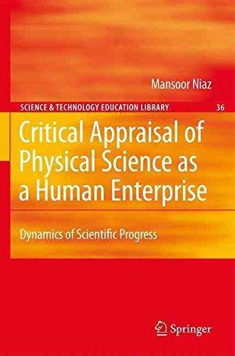 Read Online Critical Appraisal of Physical Science as a Human Enterprise(Hardback) - 2009 Edition pdf epub