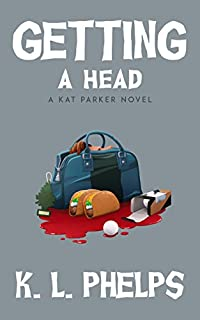 Getting A Head by K.L. Phelps ebook deal