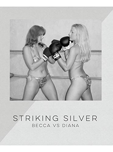 Striking Silver Diana Boxes Becca: A Thundergirls Boxing Photo Book