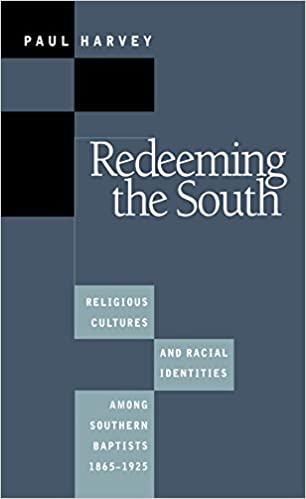 Redeeming the South: Religious Cultures and Racial