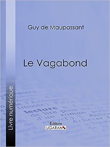 Ipad epub -kirjat ladataan Le Vagabond (French Edition) Suomeksi PDF iBook