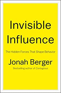 Book Cover: Invisible Influence: The Hidden Forces that Shape Behavior